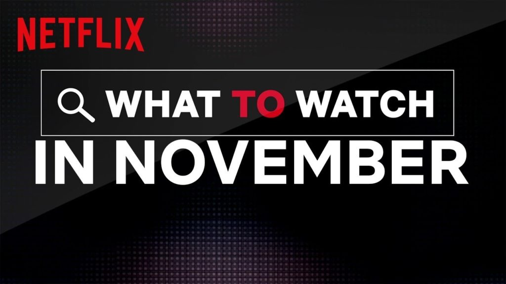 current movies netflix november 2019