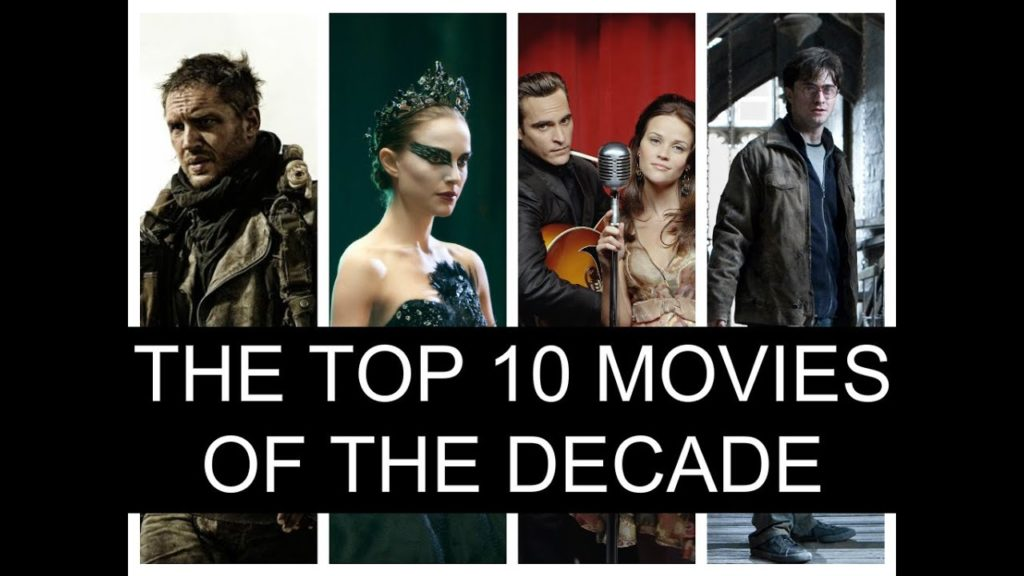 Tор 10 Best Movies Of Decade